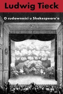 Chomikuj, ebook online O cudowności u Szekspira i inne pisma. Ludwig Tieck