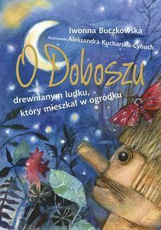 Chomikuj, ebook online O Doboszu drewnianym ludku, który mieszkał w ogródku. Iwona Buczkowska