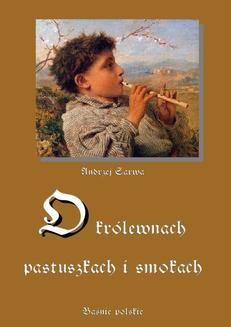 Chomikuj, ebook online O królewnach, pastuszkach i smokach. Andrzej Sarwa