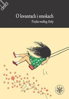 Chomikuj, ebook online O kwantach i smokach. Agata Meissner
