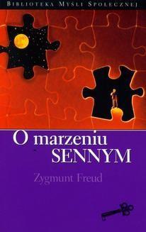 Chomikuj, ebook online O marzeniu sennym. Zygmunt Freud