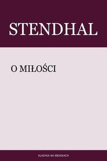 Chomikuj, ebook online O miłości. Stendhal Stendhal