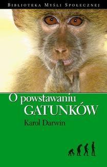Chomikuj, ebook online O powstawaniu gatunków. Karol Darwin