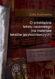 Chomikuj, ebook online O przekładzie tekstu naukowego. Zofia Kozłowska