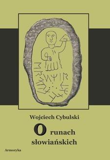 Chomikuj, ebook online O runach słowiańskich. Wojciech Cybulski