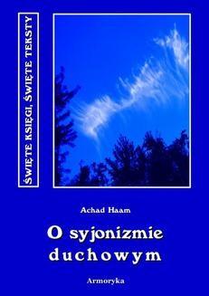 Chomikuj, ebook online O syjonizmie duchowym. Achad Haam