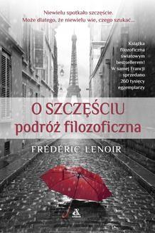 Chomikuj, ebook online O szczęściu. Frédérick Lenoir