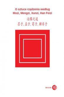 Chomikuj, ebook online O sztuce rządzenia według Mozi, Mengzi, Xunzi, Han Feizi. Mozi Mengzi