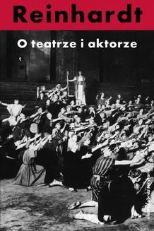 Chomikuj, ebook online O teatrze i aktorze. Max Reinhardt