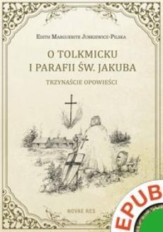 Ebook O Tolkmicku i parafii św. Jakuba. Trzynaście opowieści pdf