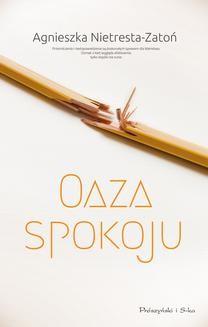 Chomikuj, ebook online Oaza spokoju. Agnieszka Nietresta-Zatoń