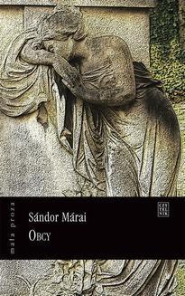 Chomikuj, ebook online Obcy. Sandor Marai