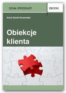Chomikuj, pobierz ebook online Obiekcje klienta. Anna Syrek-Kosowska