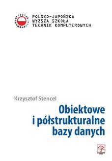 Chomikuj, ebook online Obiektowe i półstrukturalne bazy danych. dr hab. Krzysztof Stencel