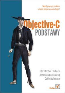 Chomikuj, pobierz ebook online Objective-C. Podstawy. Christopher Fairbairn