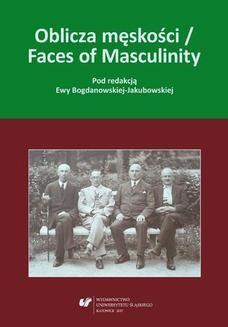 Ebook Oblicza męskości / Faces of Masculinity pdf