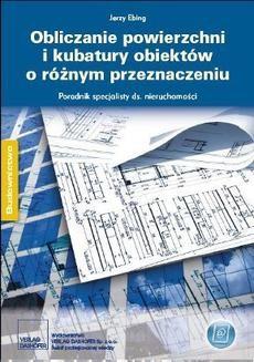 Chomikuj, pobierz ebook online Obliczanie powierzchni i kubatury obiektów o różnym przeznaczeniu. Jerzy Ebing