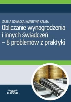 Chomikuj, pobierz ebook online Obliczanie wynagrodzenia i innych świadczeń-8 problemów z praktyki. Izabela Nowacka