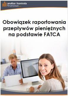 Ebook Obowiązek raportowania przepływów pieniężnych na podstawie FATCA pdf