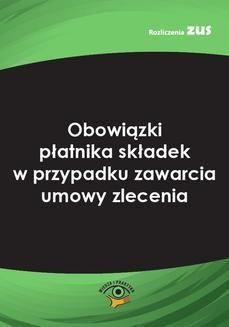 Chomikuj, ebook online Obowiązki płatnika składek w przypadku zawarcia umowy zlecenia. Bogdan Majkowski