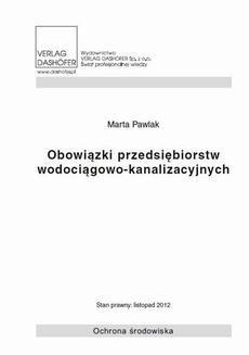 Chomikuj, ebook online Obowiązki przedsiębiorstw wodociągowo-kanalizacyjnych. Marta Pawlak