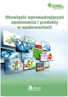 Ebook Obowiązki wprowadzających opakowania i produkty w opakowaniach pdf