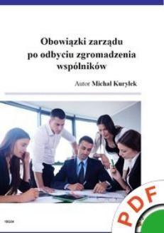 Chomikuj, ebook online Obowiązki zarządu po odbyciu zgromadzeniu wspólników. Michał Kuryłek