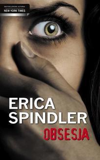 Chomikuj, ebook online Obsesja. Erica Spindler