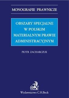 Ebook Obszary specjalne w polskim materialnym prawie administracyjnym pdf