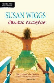 Chomikuj, pobierz ebook online Obudzić szczęście. Susan Wiggs