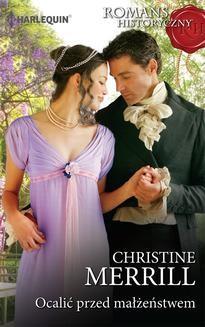 Chomikuj, ebook online Ocalić przed małżeństwem. Christine Merrill