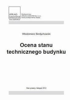 Chomikuj, pobierz ebook online Ocena stanu technicznego budynku. Włodzimierz Berdychowski