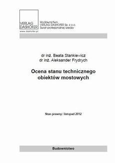 Chomikuj, pobierz ebook online Ocena stanu technicznego obiektów mostowych. Beata Stankiewicz