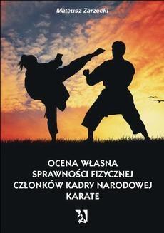 Chomikuj, ebook online Ocena własna sprawności fizycznej członków kadry narodowej karate. Mateusz Zarzecki