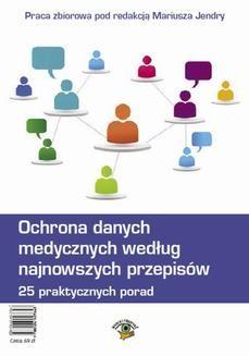 Ebook Ochrona danych medycznych według najnowszych przepisów. 25 praktycznych porad pdf