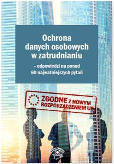 Chomikuj, ebook online Ochrona danych osobowych w zatrudnianiu – odpowiedzi na ponad 60 najważniejszych pytań. Piotr Glen