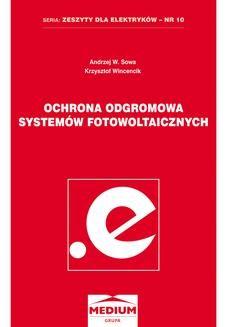 Ebook Ochrona odgromowa systemów fotowoltaicznych. Seria: Zeszyty dla elektryków – nr 10 pdf