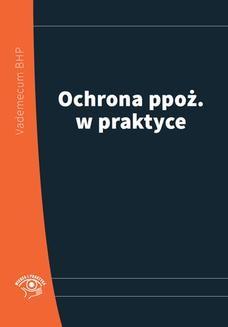 Chomikuj, pobierz ebook online Ochrona ppoż. w praktyce 2014. Praca zbiorowa