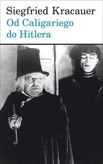 Chomikuj, ebook online Od Caligariego do Hitlera. Z psychologii filmu niemieckiego. Siegfried Kracauer