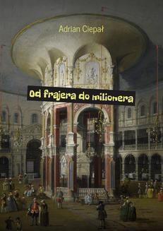 Ebook Od frajera do milionera pdf