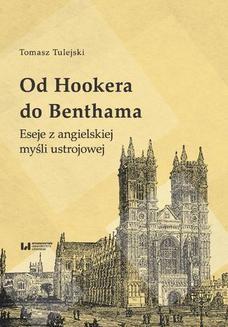 Chomikuj, ebook online Od Hookera do Benthama. Eseje z angielskiej myśli ustrojowej. Tomasz Tulejski