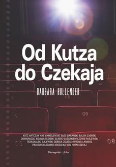 Chomikuj, pobierz ebook online Od Kutza do Czekaja. Barbara Hollender