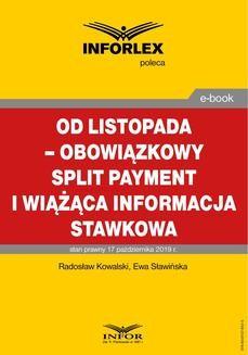 Chomikuj, pobierz ebook online Od listopada – obowiązkowy split payment i wiążąca informacja stawkowa. Radosław Kowalski