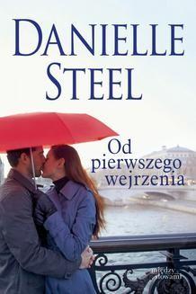 Chomikuj, ebook online Od pierwszego wejrzenia. Danielle Steel