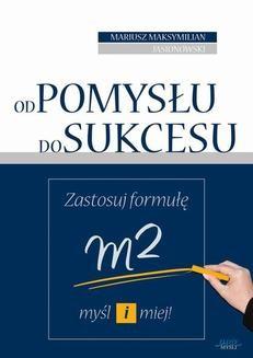 Chomikuj, ebook online Od pomysłu do sukcesu. Mariusz Maksymilian Jasionowski
