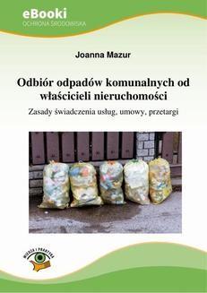 Chomikuj, ebook online Odbiór odpadów komunalnych od właścicieli nieruchomości. Joanna Mazur