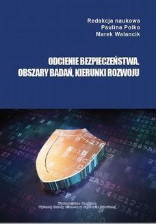 Chomikuj, ebook online Odcienie bezpieczeństwa. Obszary badań, kierunki rozwoju. Paulina Polko