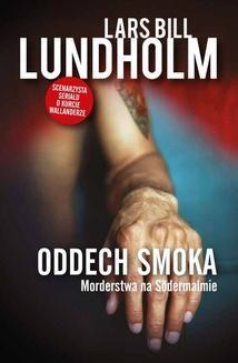 Chomikuj, ebook online Oddech smoka. Lars Bill Lundholm
