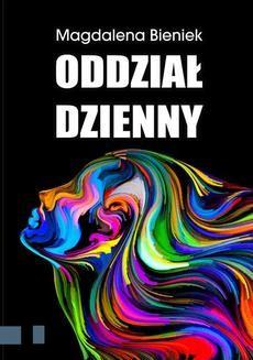 Chomikuj, ebook online Oddział dzienny. Magdalena Bieniek