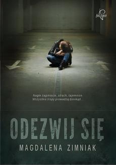 Chomikuj, pobierz ebook online Odezwij się. Magdalena Zimniak